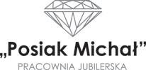 """Pracownia Jubilerska """"Posiak Michał"""""""